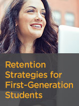 Retention Strategies for First-Generation Students